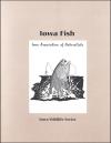 Iowa Fish -- Iowa Wildlife Series